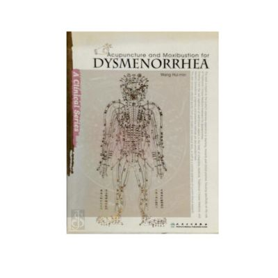 Acupuncture and Moxibustion for Dysmenorrhea